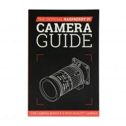 The Official Raspberry Pi Camera Guide - oficjalny poradnik do pracy z kamerą