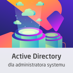 Kurs Active Directory dla...